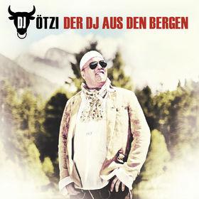 DJ Ötzi, Der DJ aus den Bergen, 00602527848570