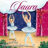 LAURA, 06: Laura und das Weihnachtsballett, 00602527547107