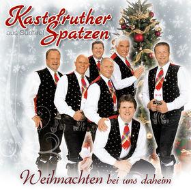 Kastelruther Spatzen, Weihnachten bei uns daheim, 00602527719238