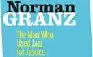 Verve Jazz Masters, Norman Granz: Jazz für eine gerechtere Welt
