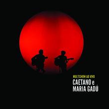 Caetano Veloso, Multishow Ao Vivo Caetano e Maria Gadú, 00602527815923