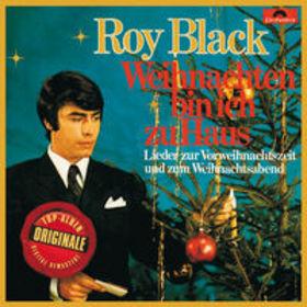Roy Black, Weihnachten bin ich zu Haus (Originale): Black, Roy, 00602527855998
