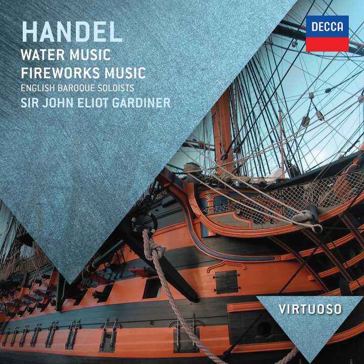 Handel: Water Music; Fireworks Music
