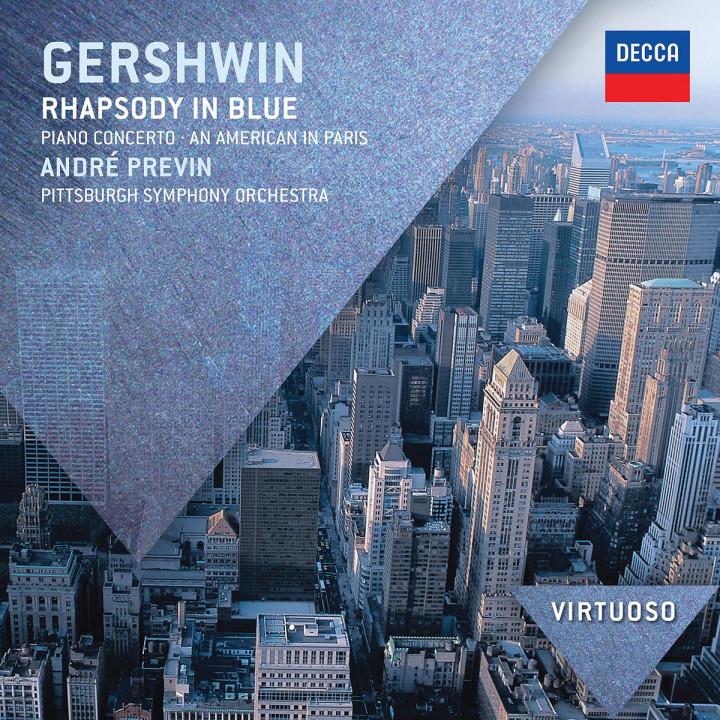 Gershwin: Rhapsody in Blue; Piano Concerto; An American in Paris