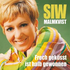 Siw Malmkvist, Frech geküsst ist halb gewonnen - Die großen Erfolge, 00602527810362