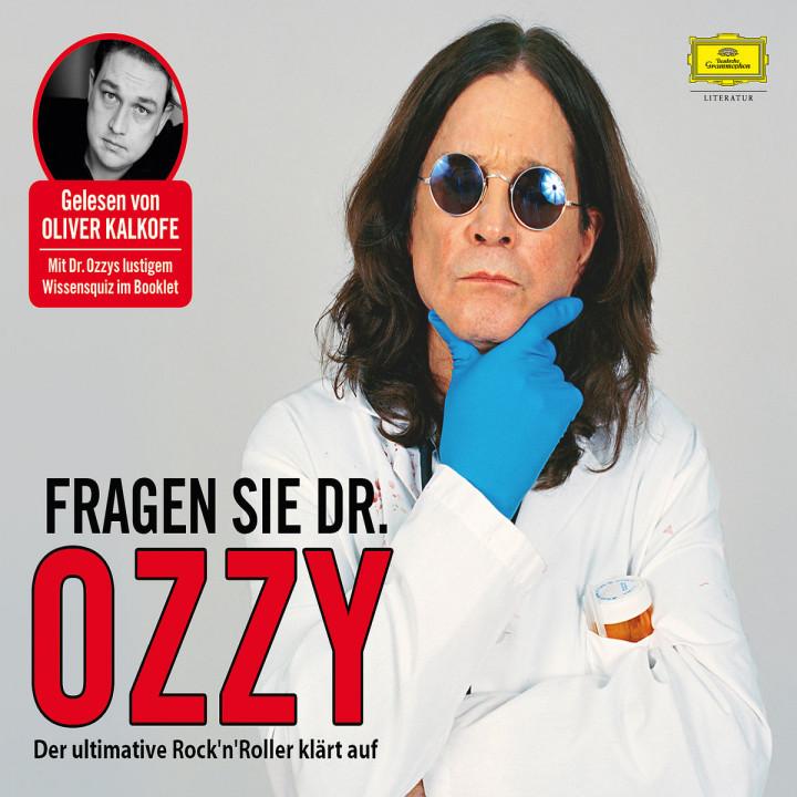 Ozzy Osbourne: Fragen Sie Dr. Ozzy - Der ultimative Rock'n'Roller klärt auf