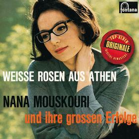 Nana Mouskouri, Weisse Rosen aus Athen, 00600753367650