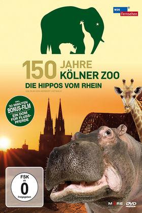 150 Jahre Kölner Zoo, 150 Jahre Kölner Zoo - Die Hippos vom Rhein, 04032989602841