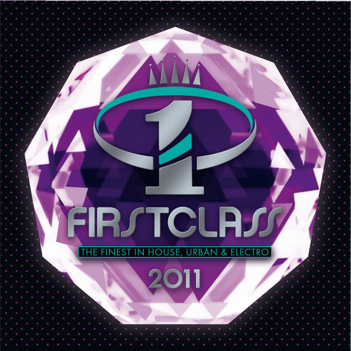 Firstclass - The Finest In House, Urban & Electro 2011
