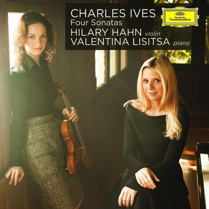 Charles Ives: Vier Sonaten: Hahn,Hilary/Lisitsa,Valentina