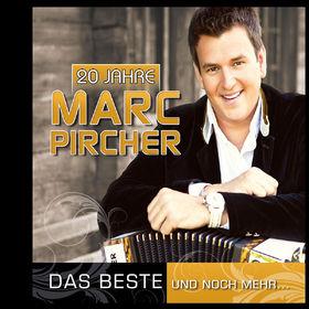 Marc Pircher, 20 Jahre - Das Beste Und Noch Mehr..., 00602527885865
