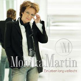 Monika Martin, Ein Leben lang vielleicht, 00602527751627