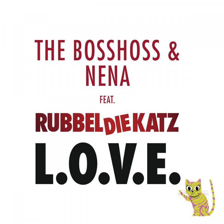 "L.O.V.E. (2-Track): Bosshoss, The & Nena feat. ""Rubbeldiekatz"""