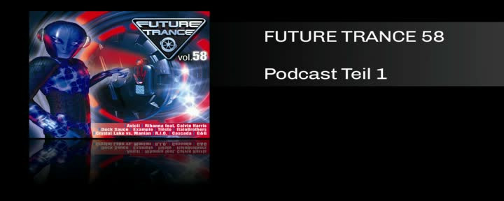 Future Trance 58 Podcast Teil 1