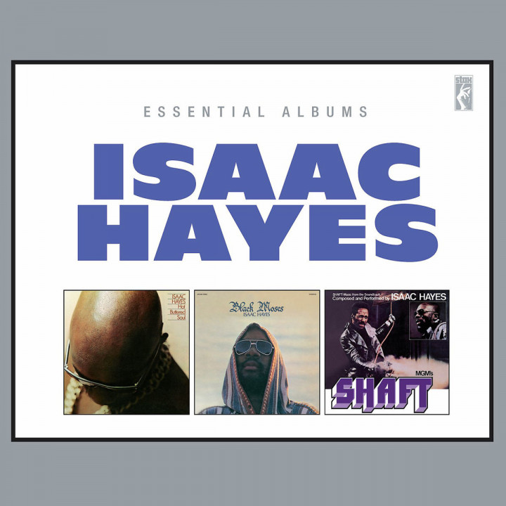 Essential Albums: Hot Buttered Soul/Black Moses/Sh: Hayes,Isaac