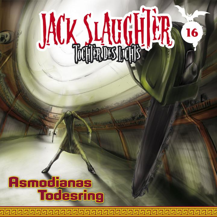 16: Asmodianas Todesring: Jack Slaughter - Tochter des Lichts