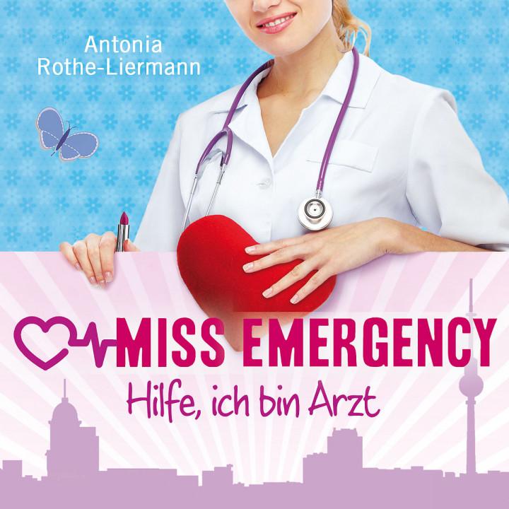 A. R.-Liermann: Miss Emergency. Hilfe, ich b. Arzt: Schmidt,Josephine