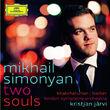 Mikhail Simonyan, Two Souls - Khachaturian & Barber, 00028947798279