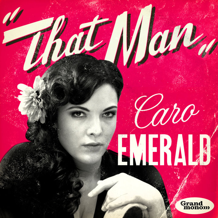 That Man_Caro Emerald_Single