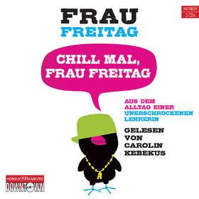 Frau Freitag, Chill mal, Frau Freitag, 09783869091051