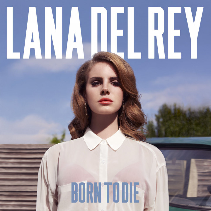 Born To Die: Lana Del Rey