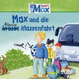 Max, 04: Max und die klasse Klassenfahrt, 00602527849997
