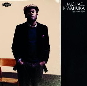 Michael Kiwanuka, Tell Me A Tale, 00602527706689