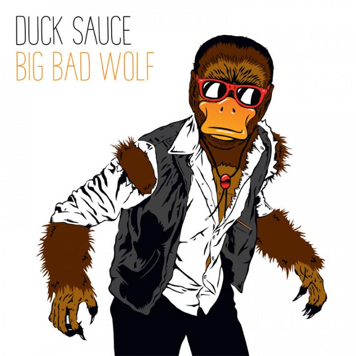 Duck Sauce Big Bad Wolf