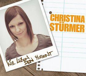 Christina Stürmer, Wir leben den Moment, 00602527484389