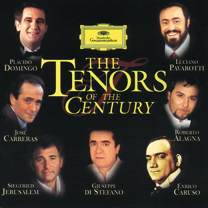 The Greatest Tenors of the Century
