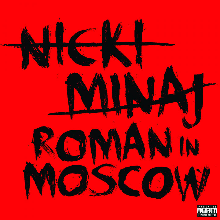Nicki Minaj: Roman in Moscow
