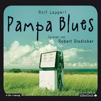 Rolf Lappert, Pampa Blues