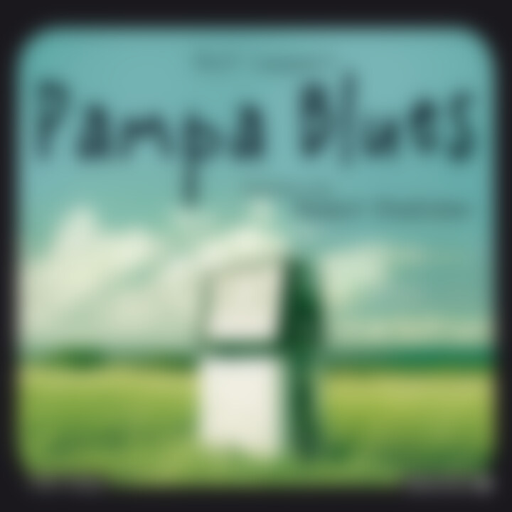 Rolf Lappert: Pampa Blues: Stadlober,Robert