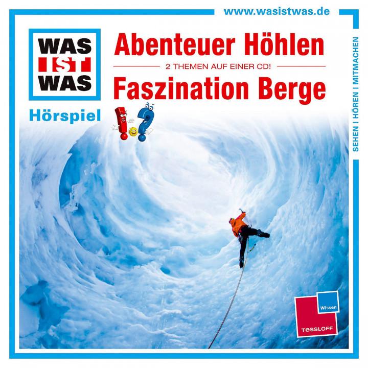 Folge 49: Abenteuer Höhlen/ Faszination Berge: Was Ist Was