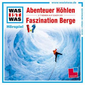 Was ist Was, 49: Abenteuer Höhlen/ Faszination Berge, 09783788629090
