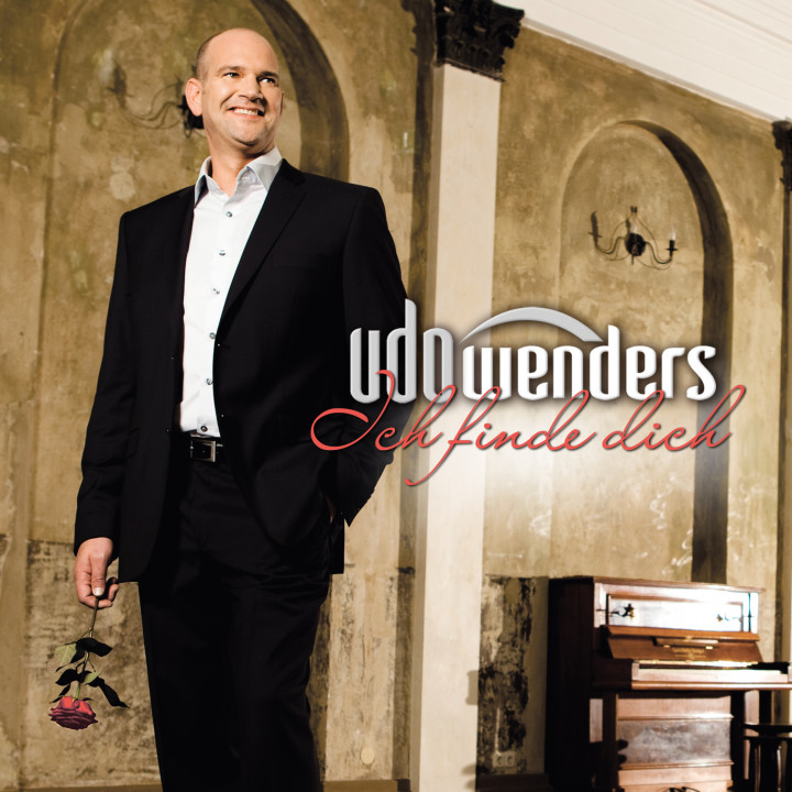 Udo Wenders ich finde dich 2012