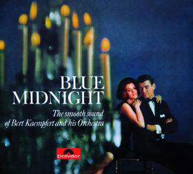 Bert Kaempfert And His Orchestra, Blue Midnight, 00602527366500