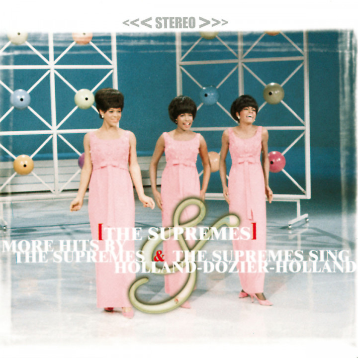 More Hits By The Supremes; Supremes Sing Holland-Dozier-Holland