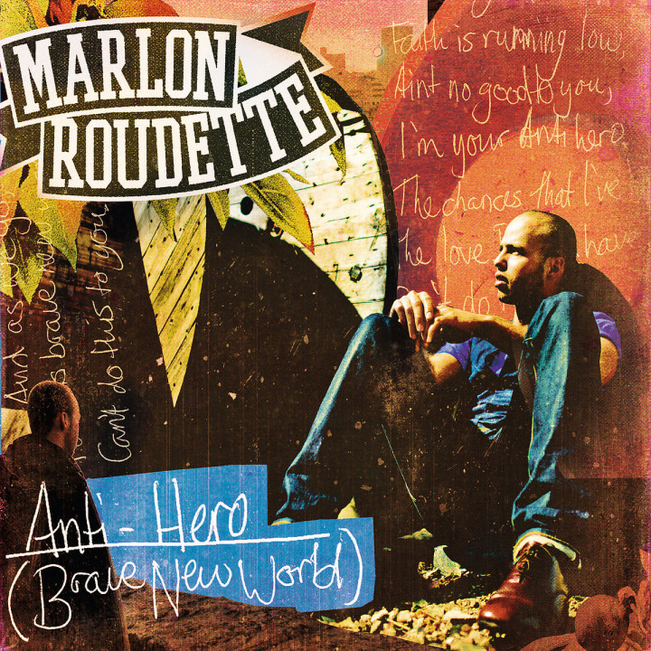 Anti Hero (Brave New World) (2-Track): Roudette, Marlon