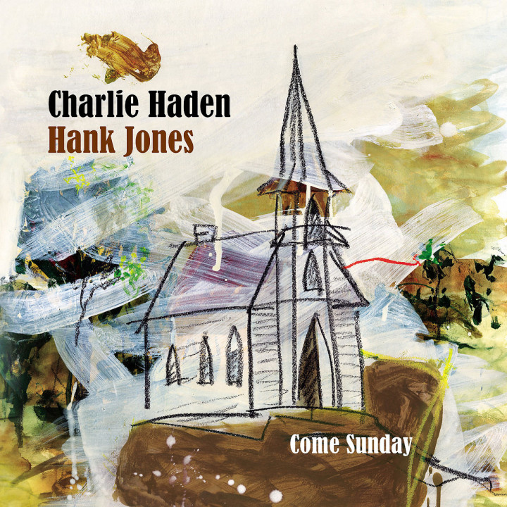 Come Sunday: Haden,Charlie/Jones,Hank