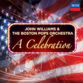 John Williams & The Boston Pops Orchestra - A Celebration, 00028947835905