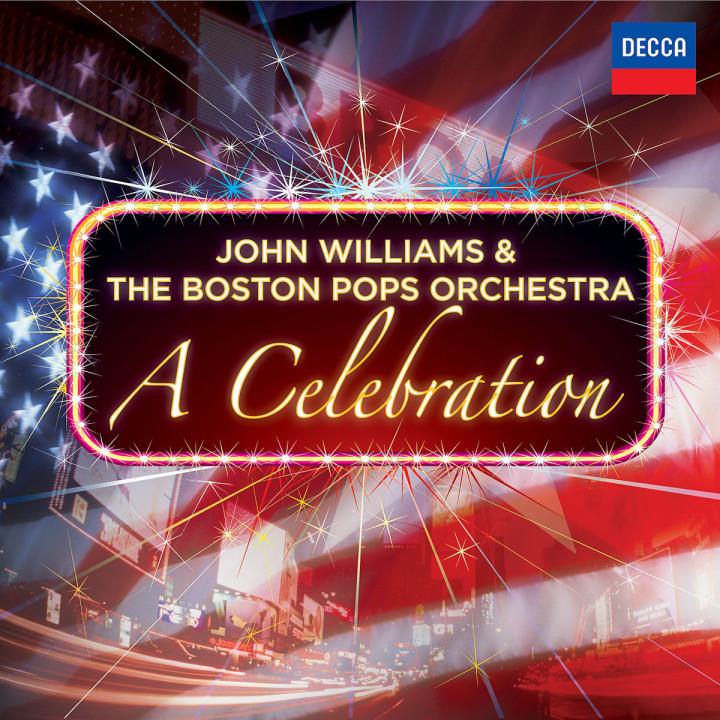 John Williams & The Boston Pops Orchestra - A Celebration
