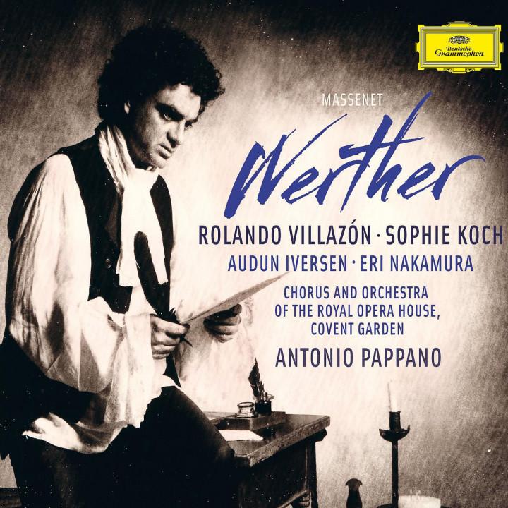 Werther: Villazon,Rolando/Koch,Sophie/ROHO/Pappano,Antonio