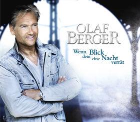 Olaf Berger, Wenn dein Blick eine Nacht verrät, 00602527946351