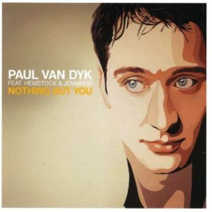 Paul van Dyk Nothing but you