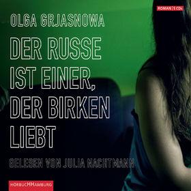 Olga Grjasnowa, Der Russe ist einer, der Birken liebt, 09783899033649