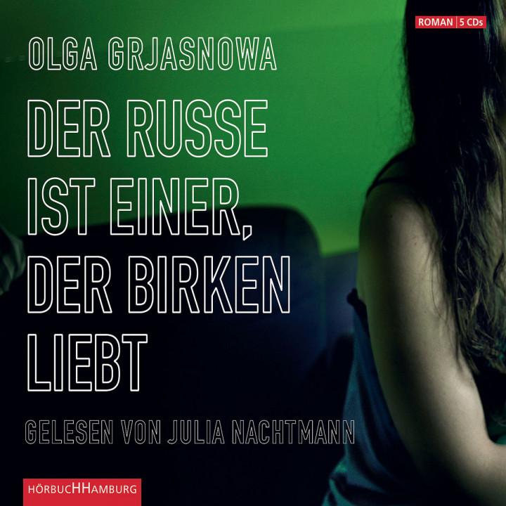 O. Grjasnowa: D. Russe ist einer, d. Birken liebt: Nachtmann,Julia