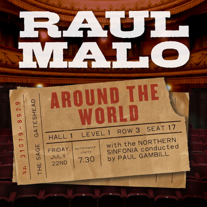 Around The World: Malo,Raul