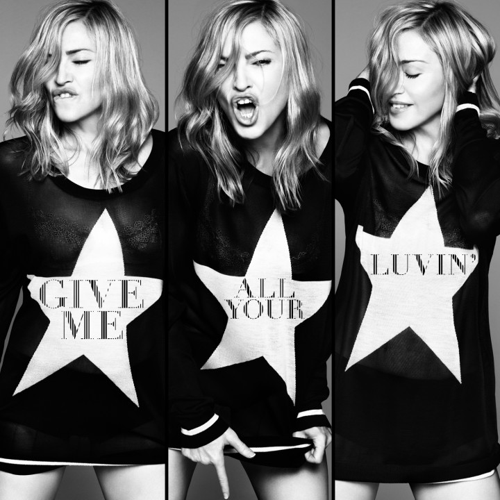 Madonna Give Me All Your Luvin'