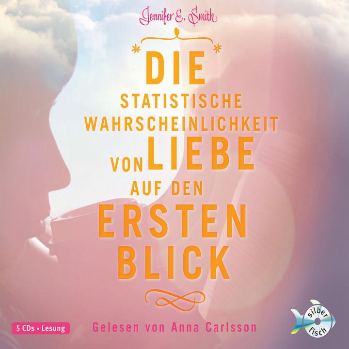 J.E.Smith: D. statist. Wahrscheinlichk. v. Liebe: Carlsson,Anna